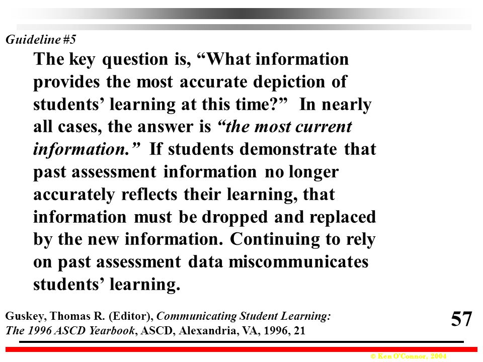 57 The key question is, What information