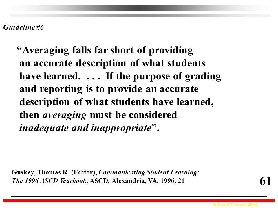 61 Averaging falls far short of providing