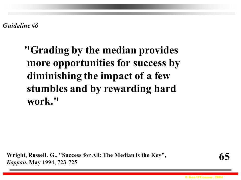 Grading by the median provides more opportunities for success by