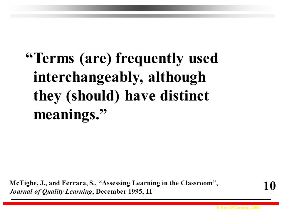 Terms (are) frequently used interchangeably, although