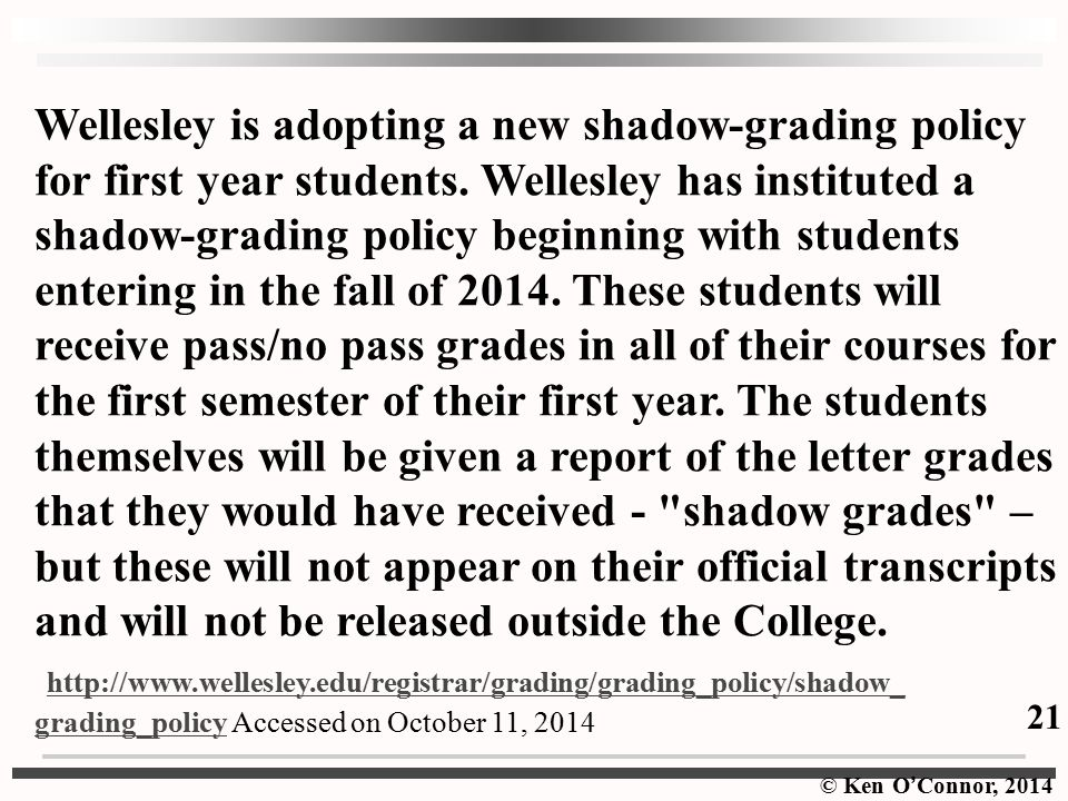 Wellesley is adopting a new shadow-grading policy