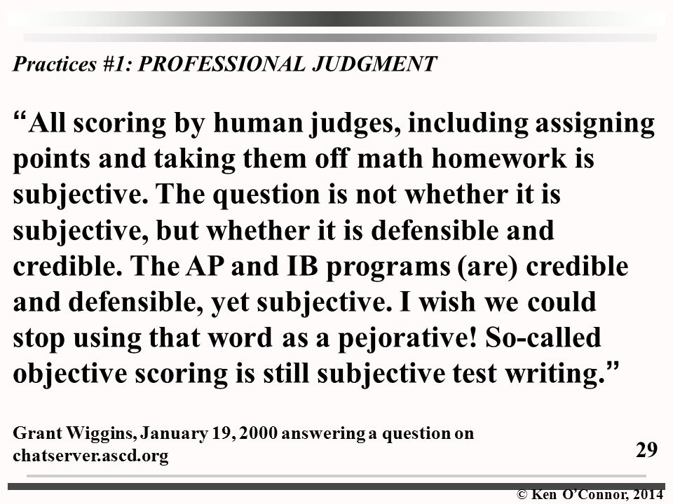 Practices #1: PROFESSIONAL JUDGMENT