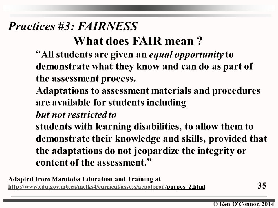 Practices #3: FAIRNESS What does FAIR mean