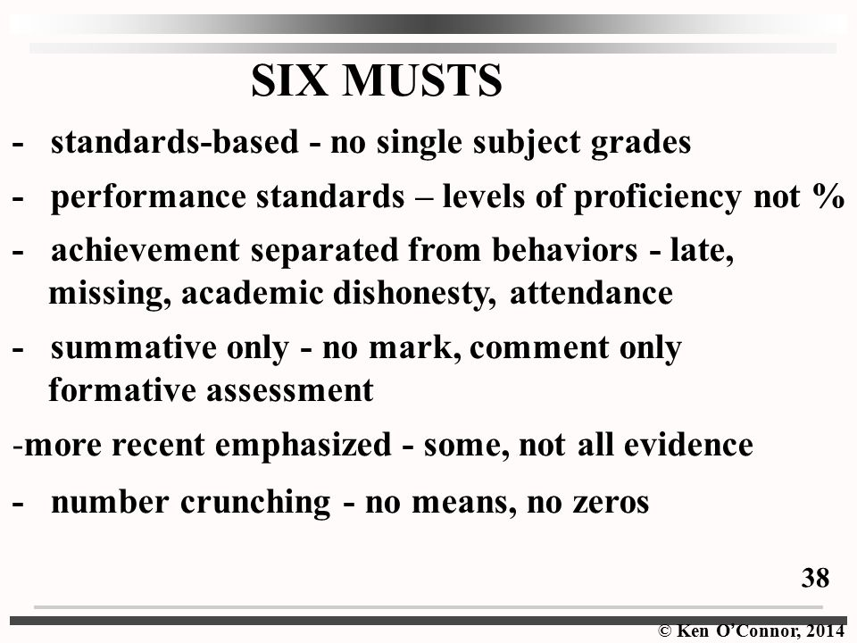 SIX MUSTS - standards-based - no single subject grades