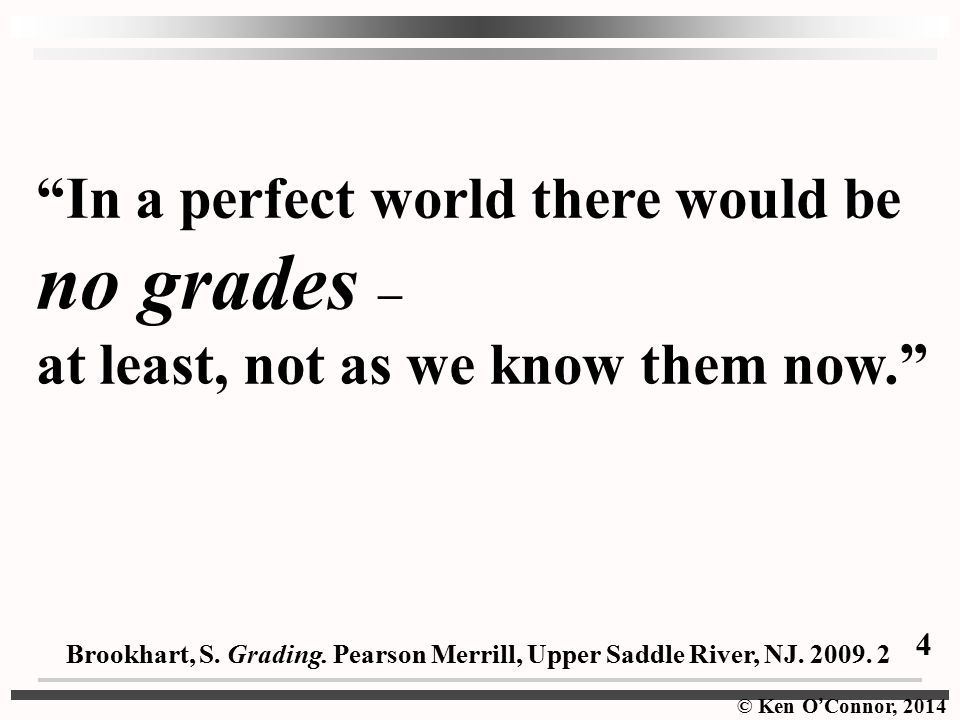 no grades – In a perfect world there would be