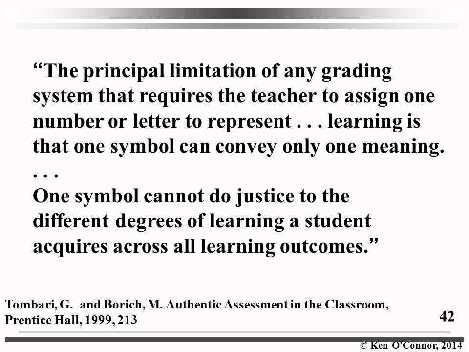 The principal limitation of any grading