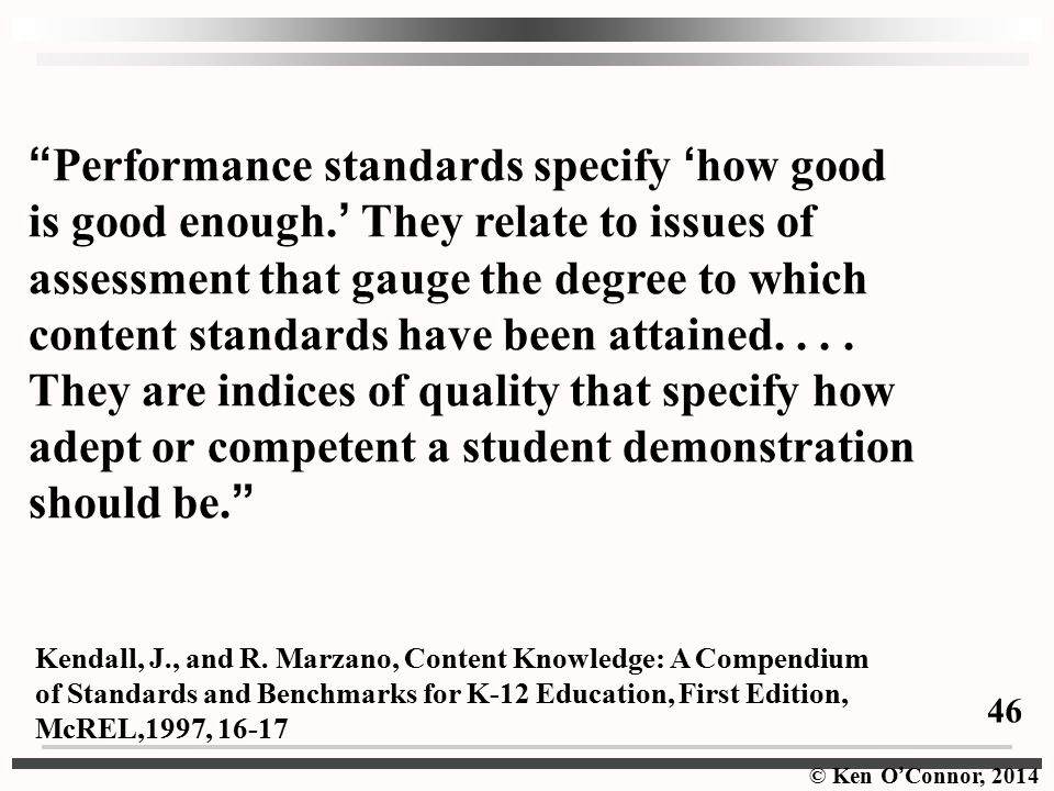 Performance standards specify 'how good