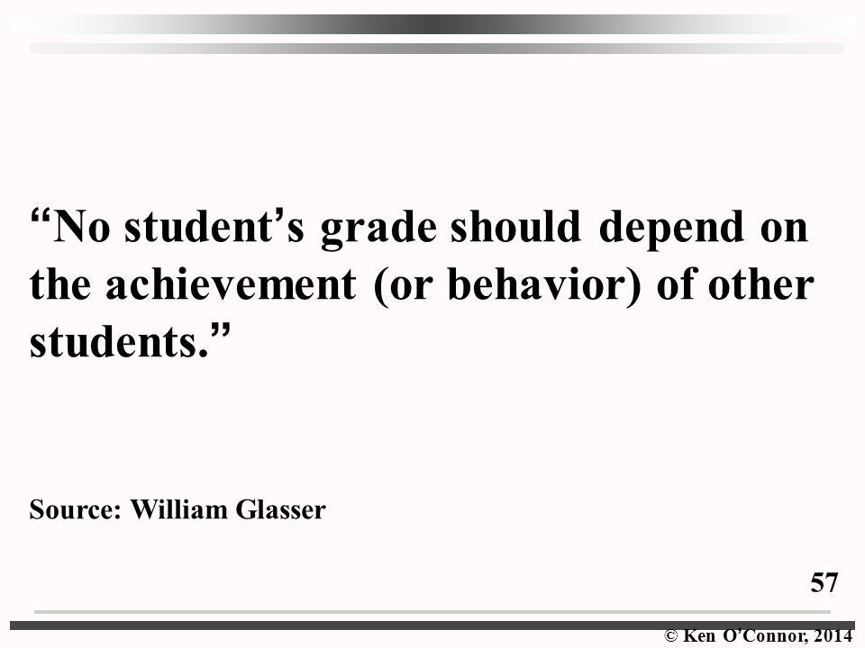 No student's grade should depend on