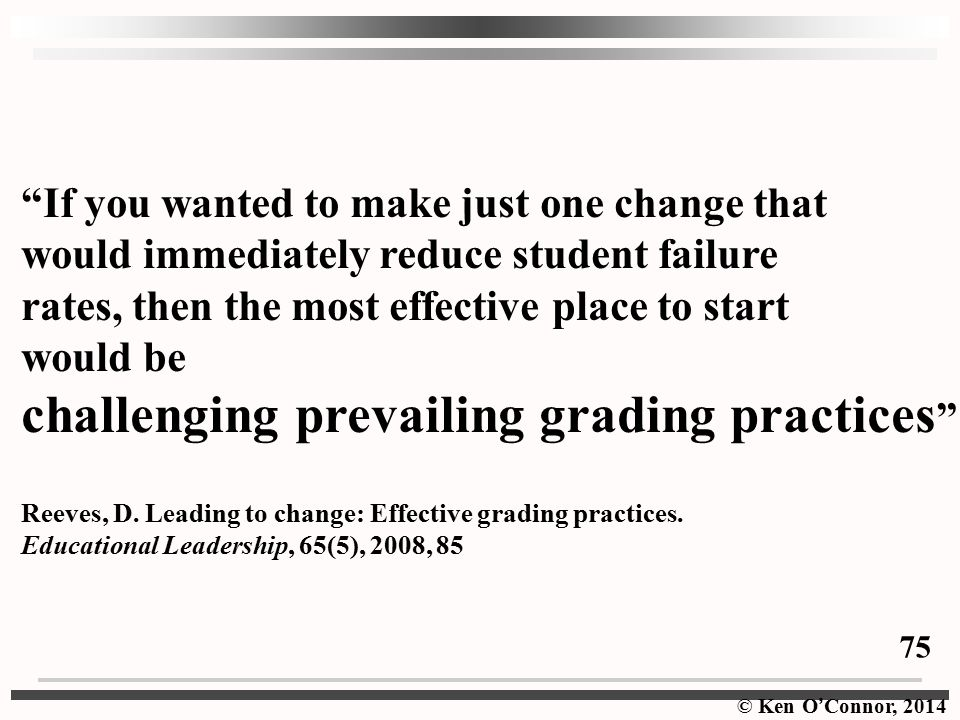 challenging prevailing grading practices