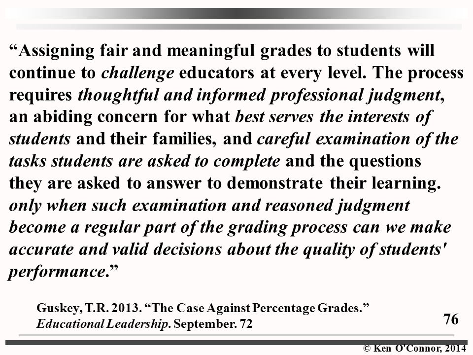 Assigning fair and meaningful grades to students will