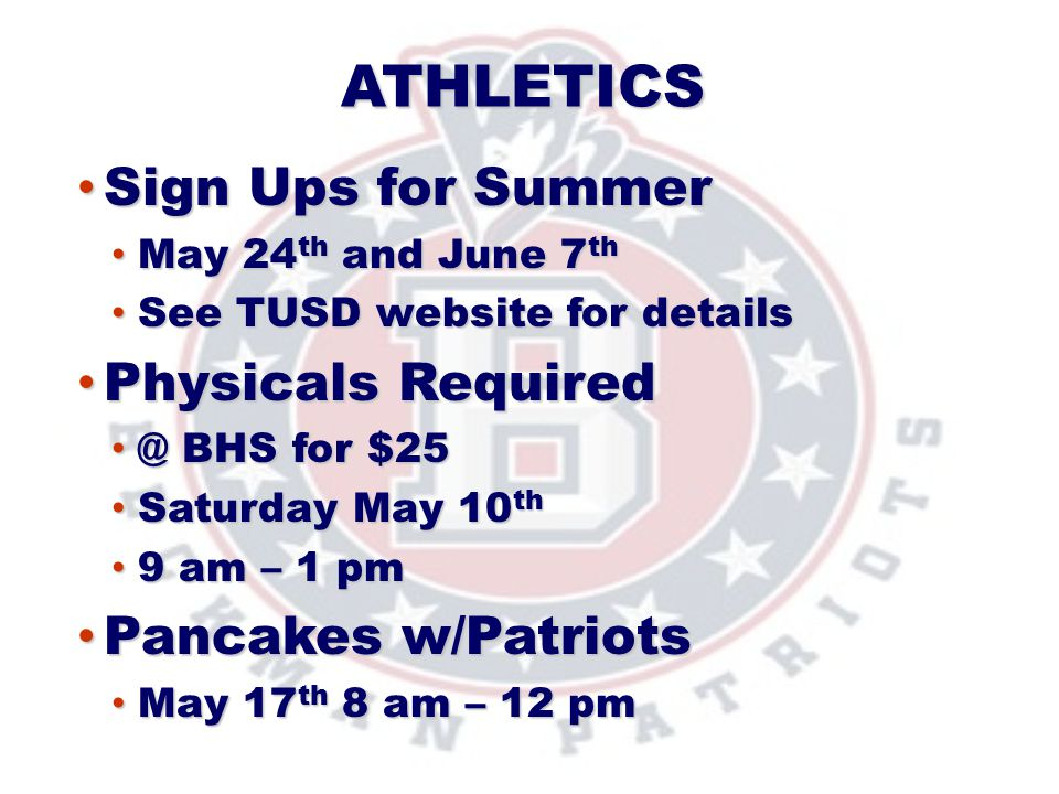 Sign Ups for Summer Physicals Required Pancakes w/Patriots Athletics