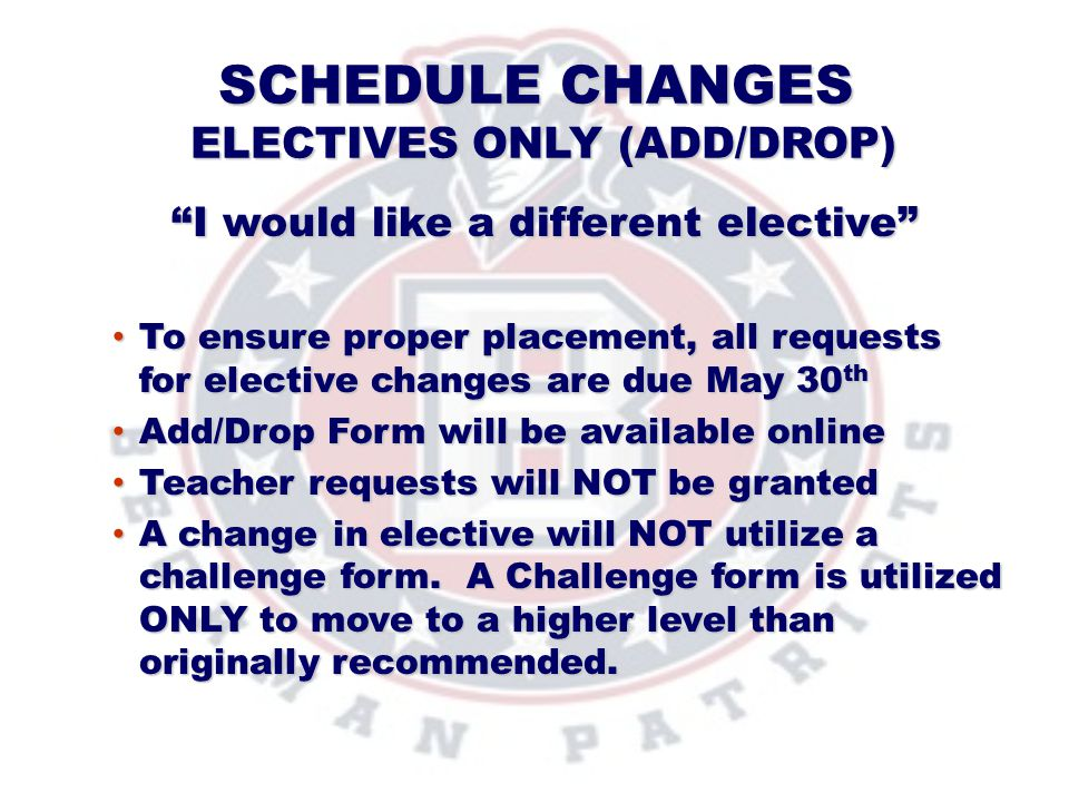 Schedule Changes Electives Only (add/Drop)