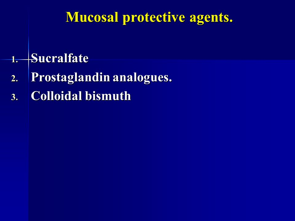 Mucosal protective agents.