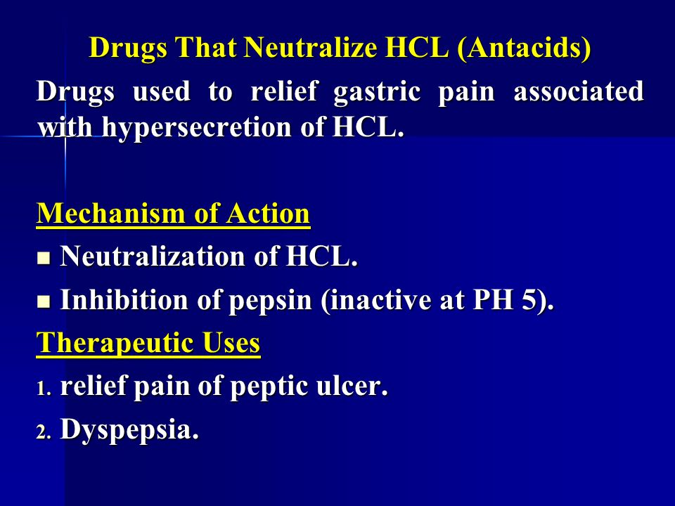 Drugs That Neutralize HCL (Antacids)