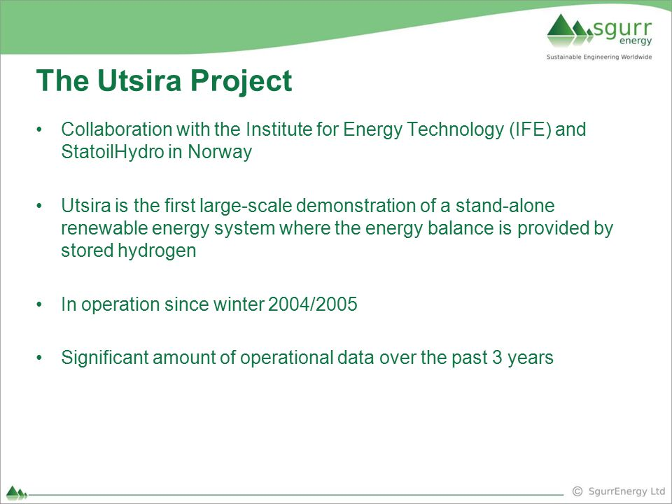 The Utsira Project Collaboration with the Institute for Energy Technology (IFE) and StatoilHydro in Norway.