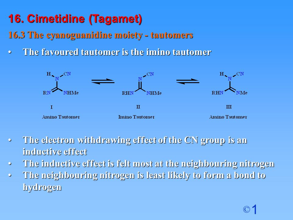 16. Cimetidine (Tagamet) 16.3 The cyanoguanidine moiety - tautomers