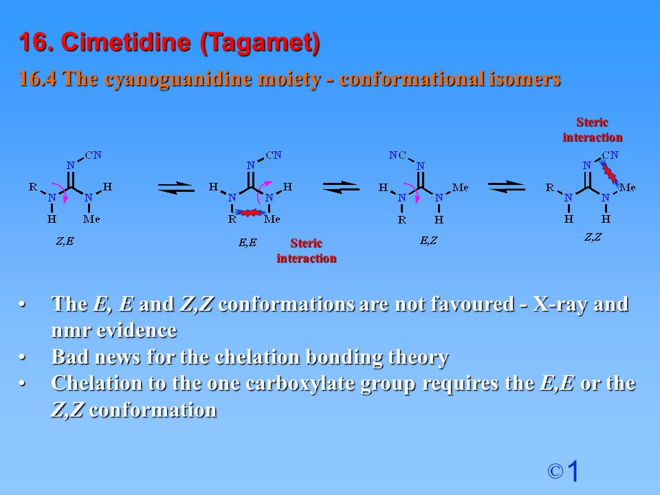 16. Cimetidine (Tagamet) 16.4 The cyanoguanidine moiety - conformational isomers. Steric. interaction.