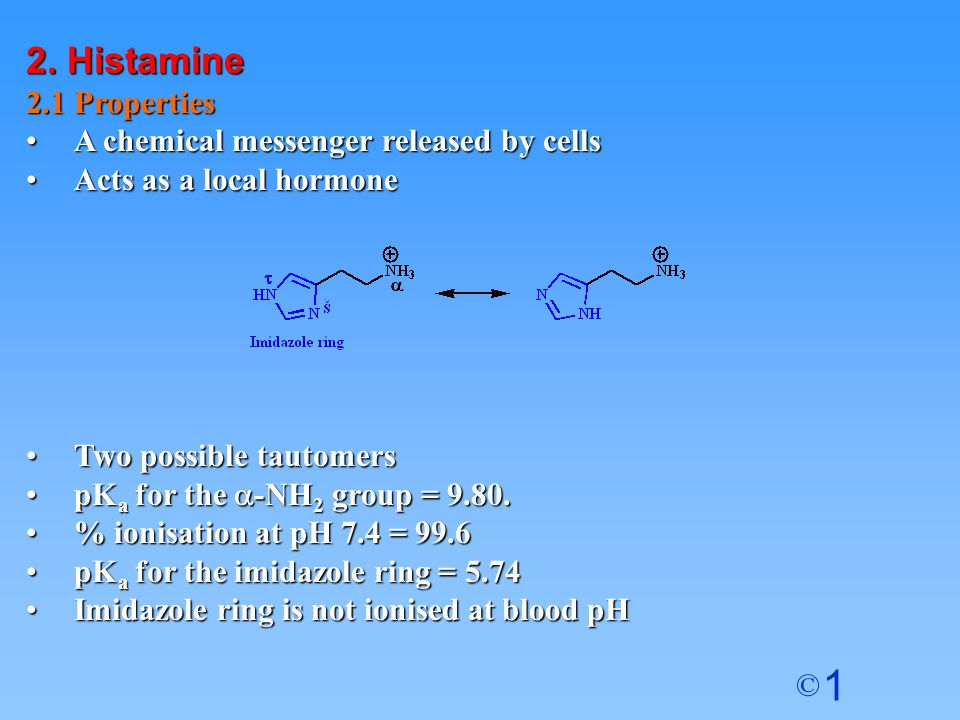 2. Histamine 2.1 Properties A chemical messenger released by cells