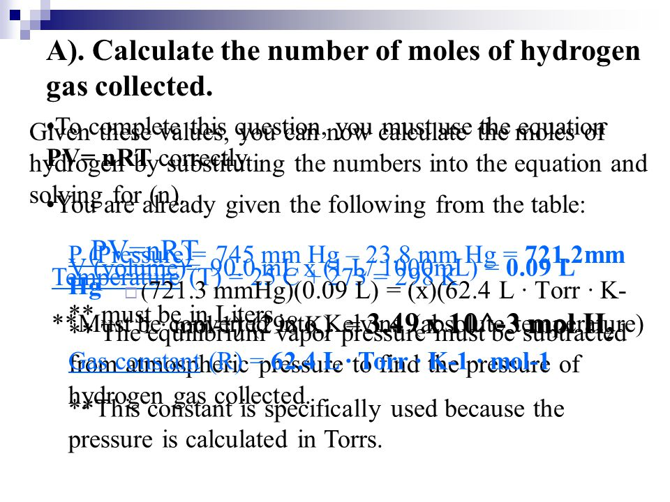 A). Calculate the number of moles of hydrogen gas collected.