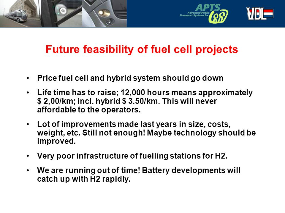 Future feasibility of fuel cell projects