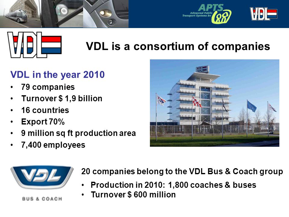 VDL is a consortium of companies