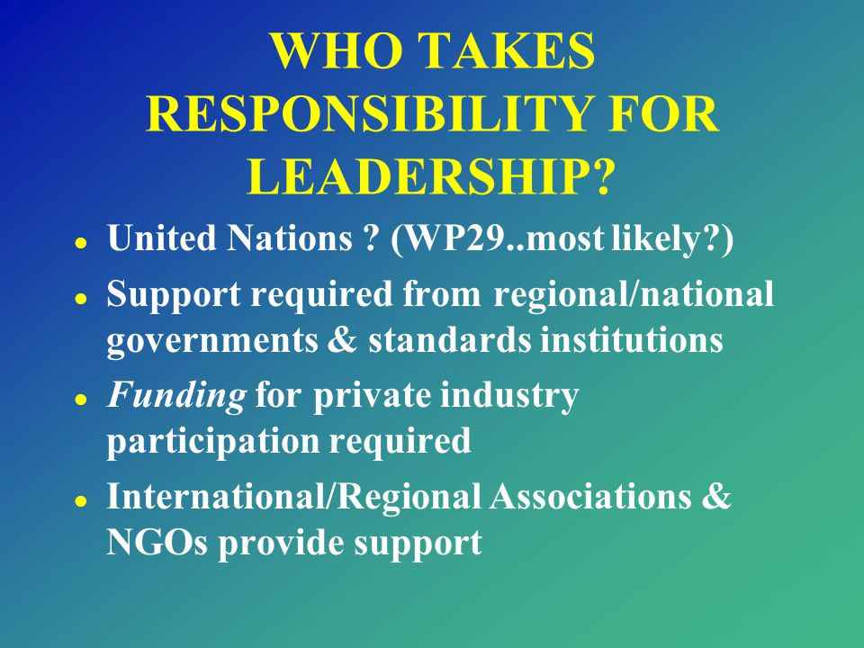 WHO TAKES RESPONSIBILITY FOR LEADERSHIP