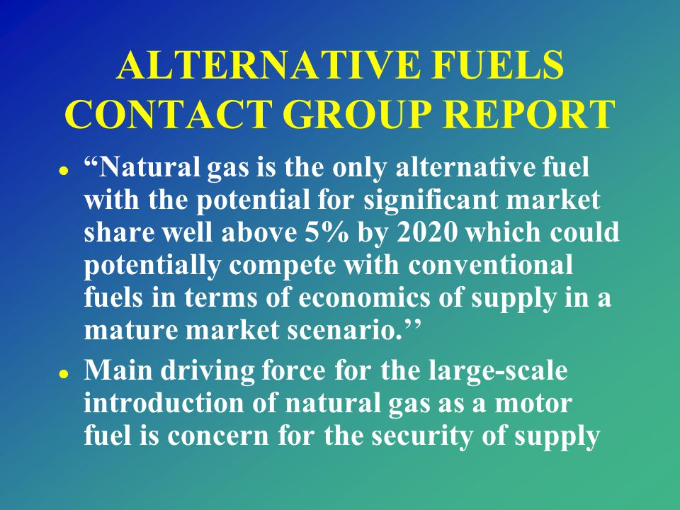 ALTERNATIVE FUELS CONTACT GROUP REPORT