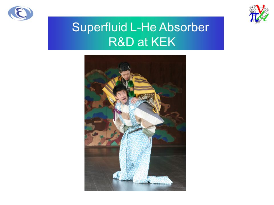 Super Fluid LHe Absorber R&D at KEK Superfluid L-He Absorber