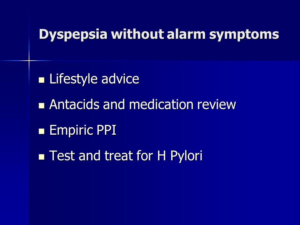 Dyspepsia without alarm symptoms