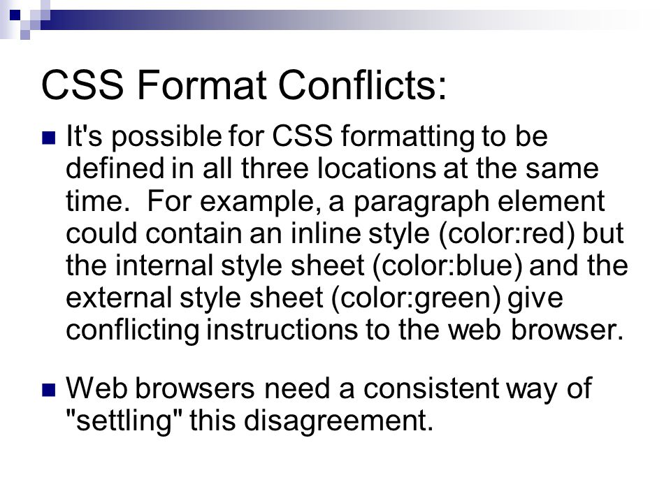 CSS Format Conflicts: