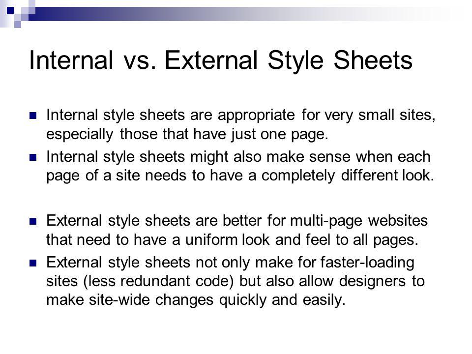 Internal vs. External Style Sheets