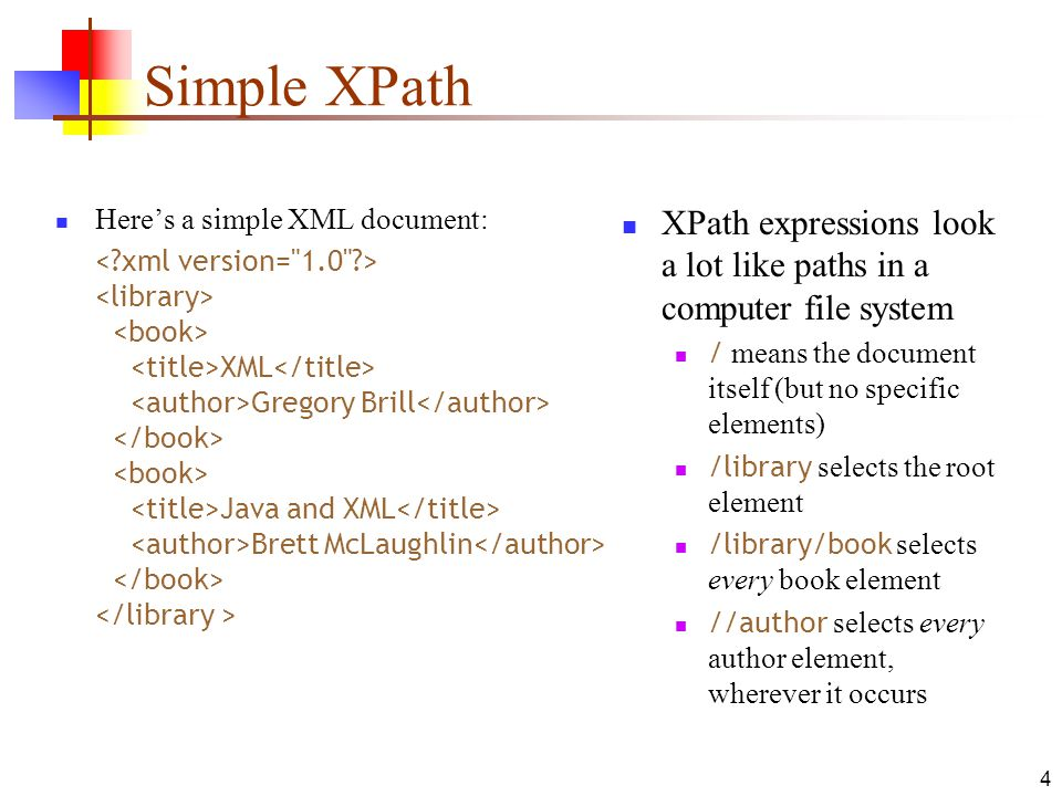 Simple XPath Here's a simple XML document: