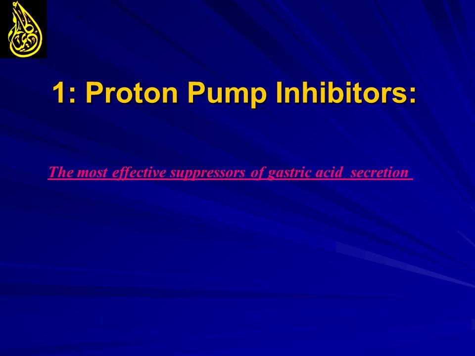 1: Proton Pump Inhibitors: