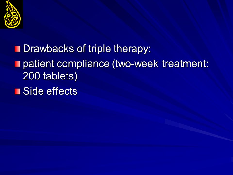 Drawbacks of triple therapy: