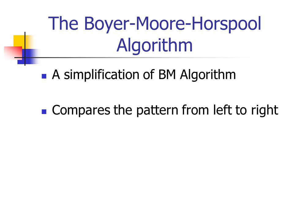 The Boyer-Moore-Horspool Algorithm