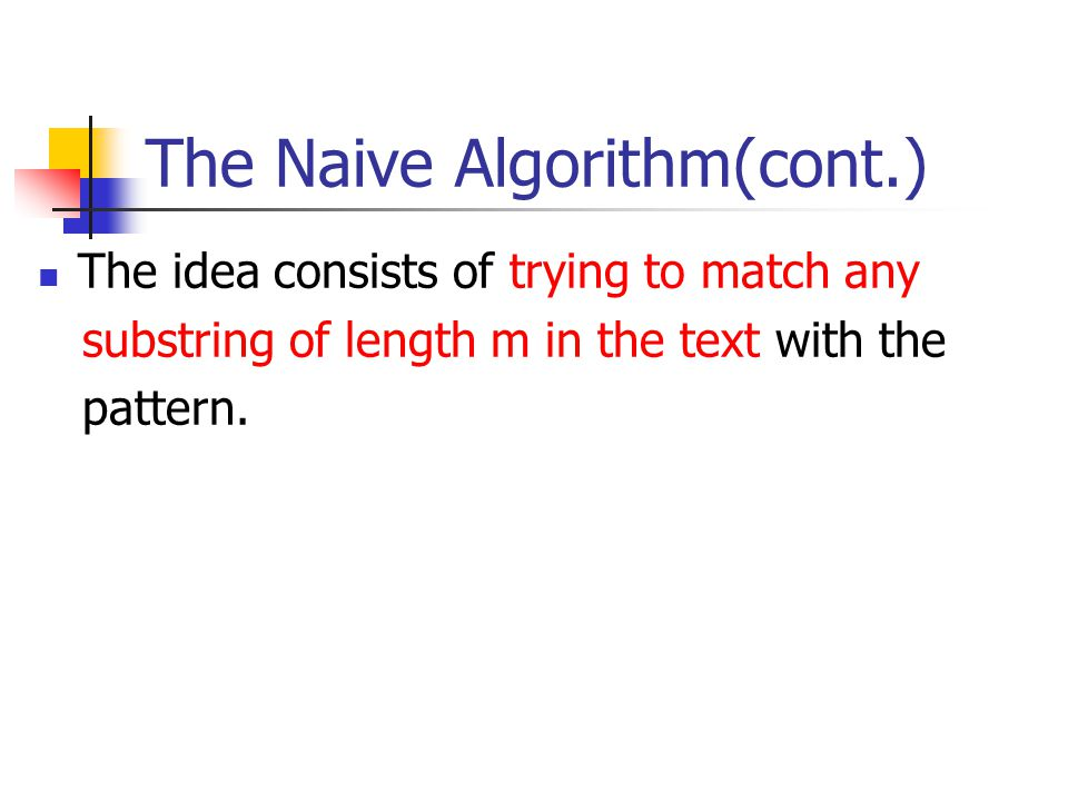 The Naive Algorithm(cont.)