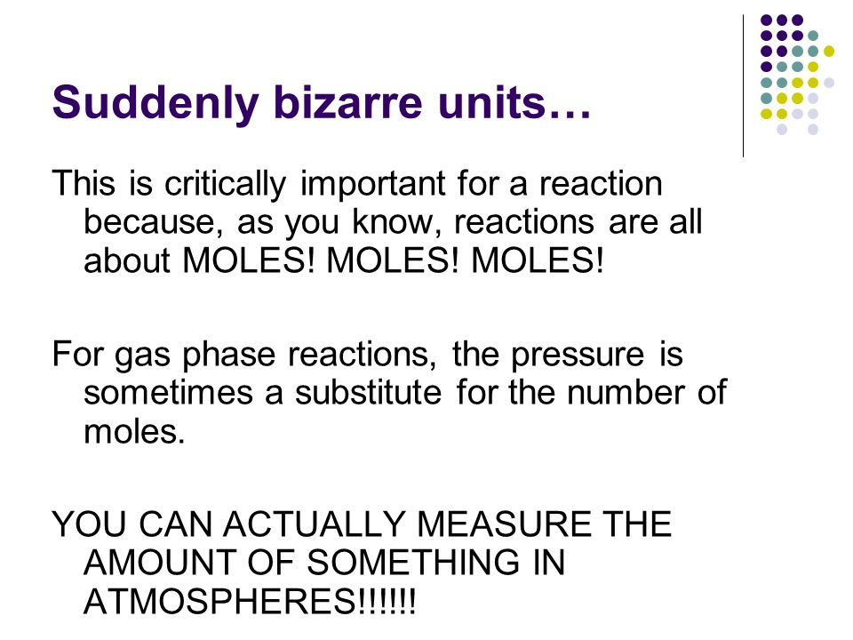Suddenly bizarre units…