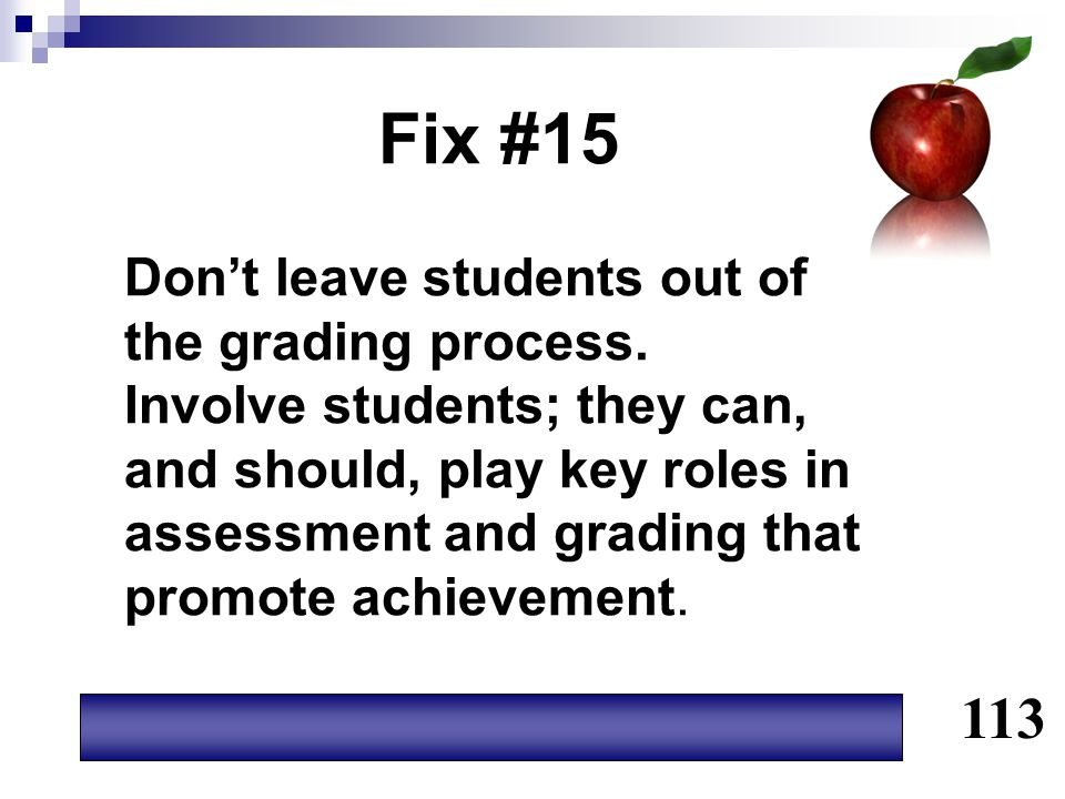 Fix #15 113 Don't leave students out of the grading process.