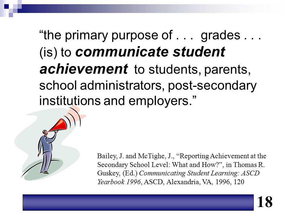 the primary purpose of. grades