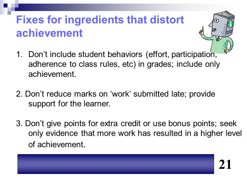 21 Fixes for ingredients that distort achievement