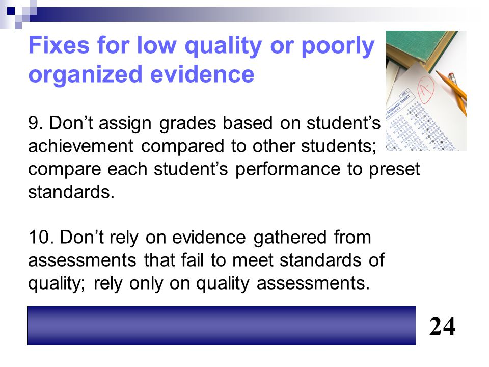 24 Fixes for low quality or poorly organized evidence