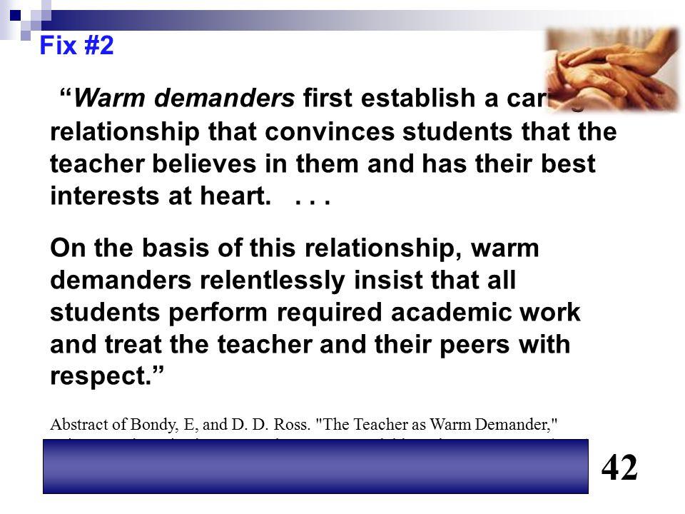 42 Warm demanders first establish a caring Fix #2