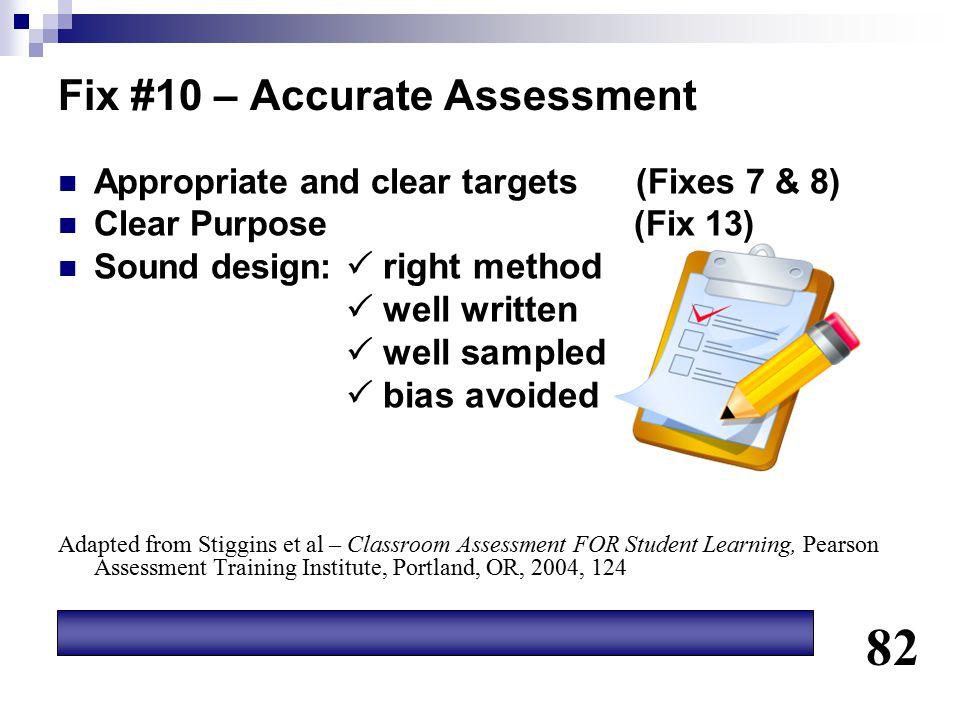 Fix #10 – Accurate Assessment