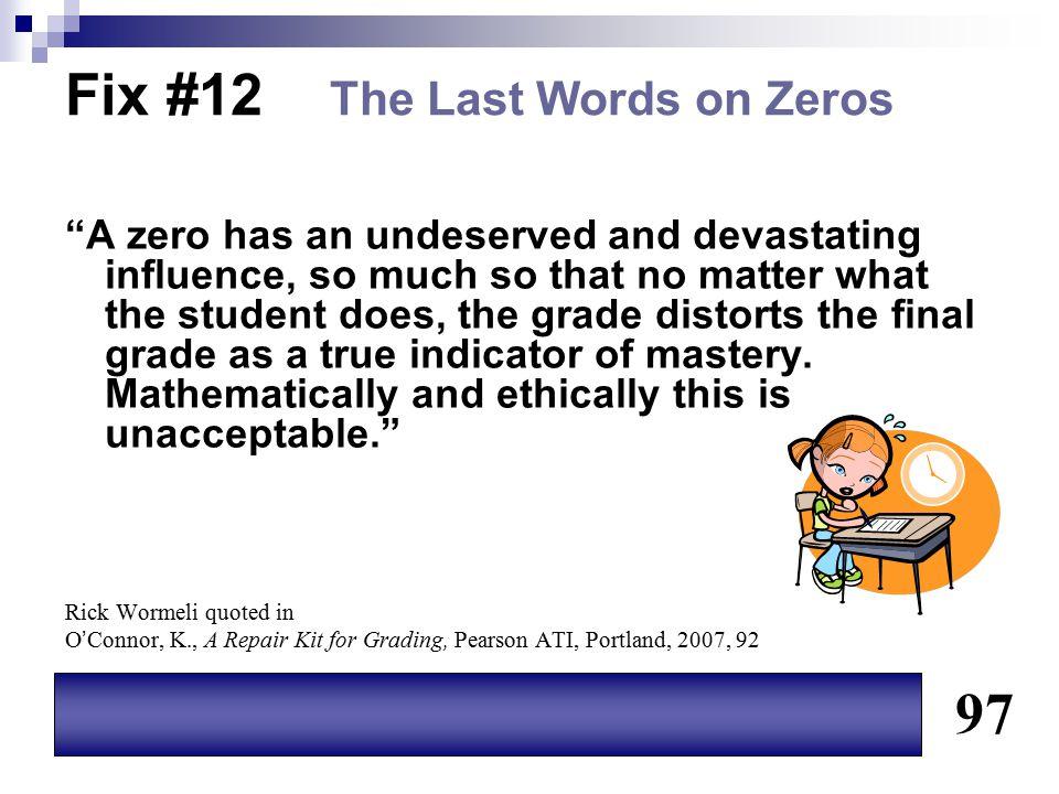Fix #12 The Last Words on Zeros
