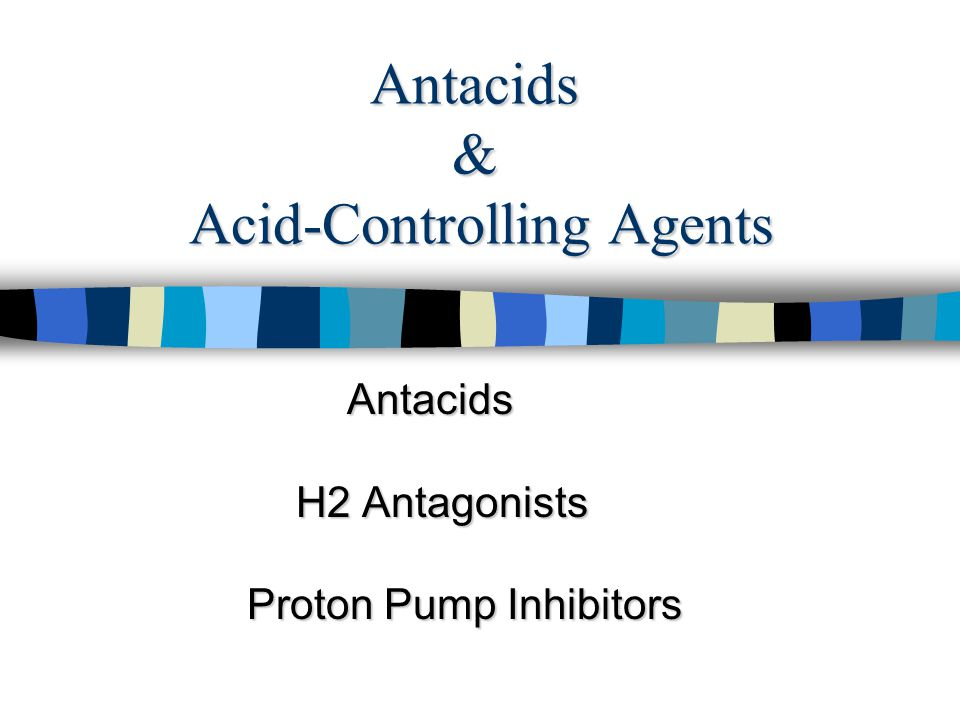 Antacids & Acid-Controlling Agents