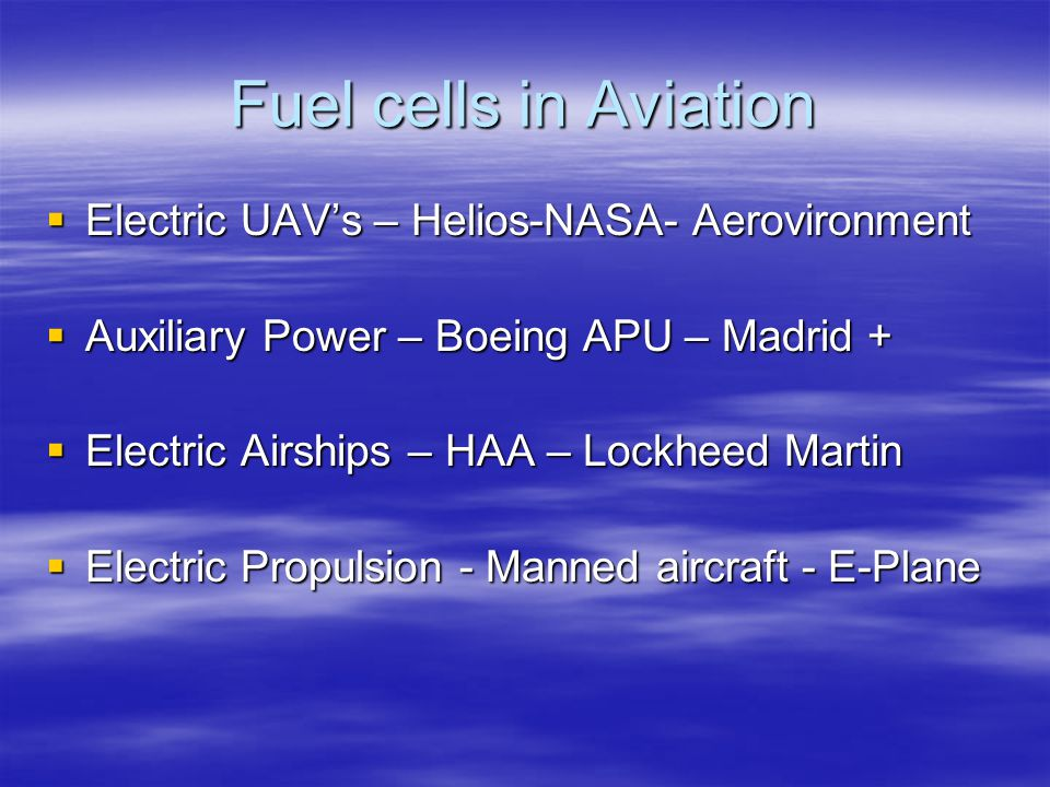 Fuel cells in Aviation Electric UAV's – Helios-NASA- Aerovironment