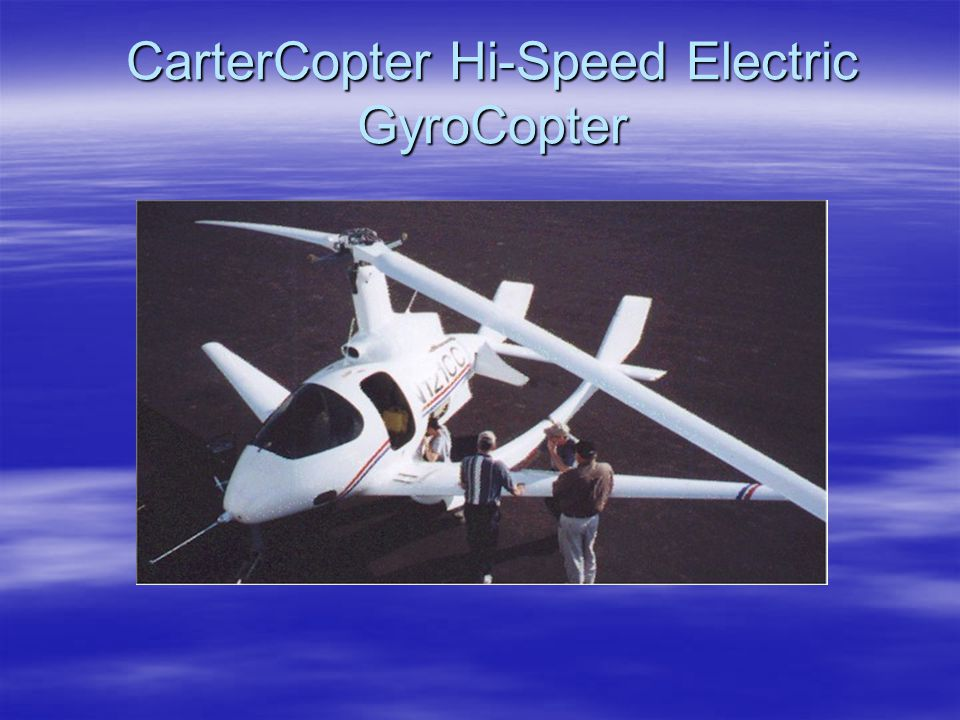 CarterCopter Hi-Speed Electric GyroCopter