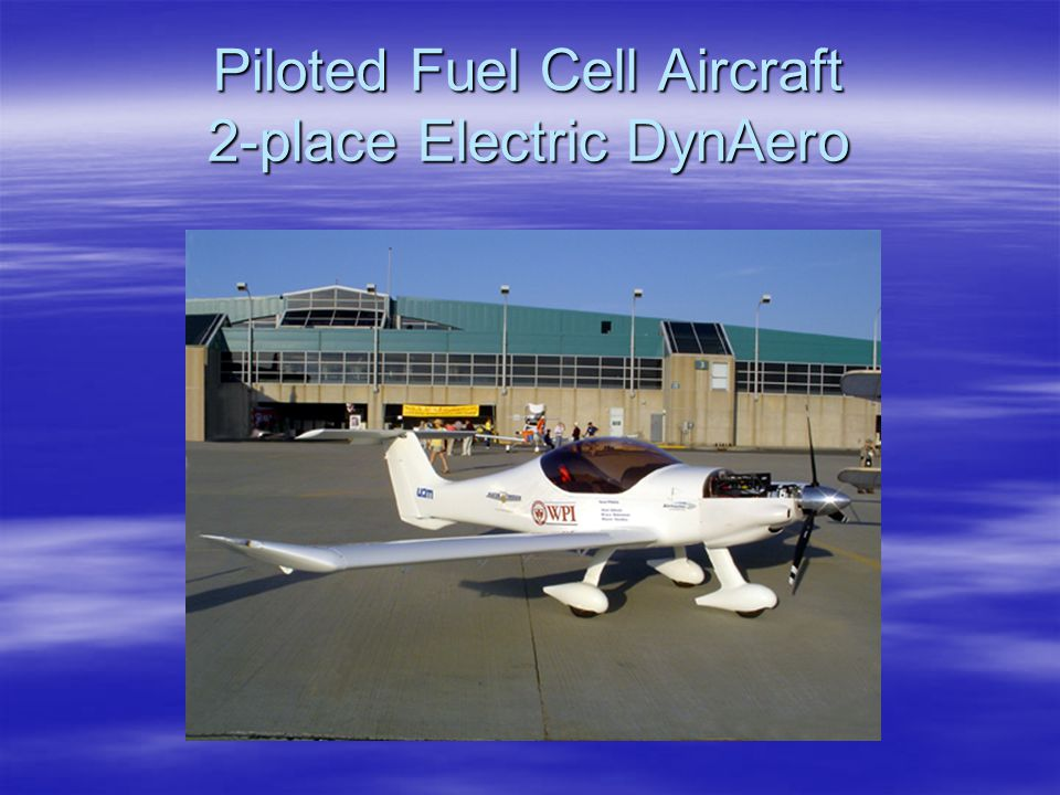 Piloted Fuel Cell Aircraft 2-place Electric DynAero