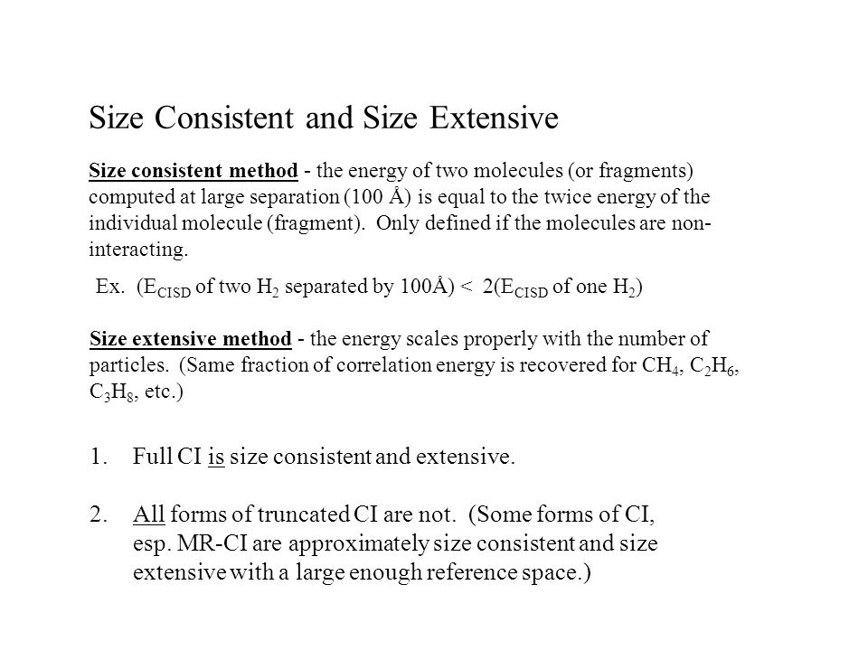 Size Consistent and Size Extensive