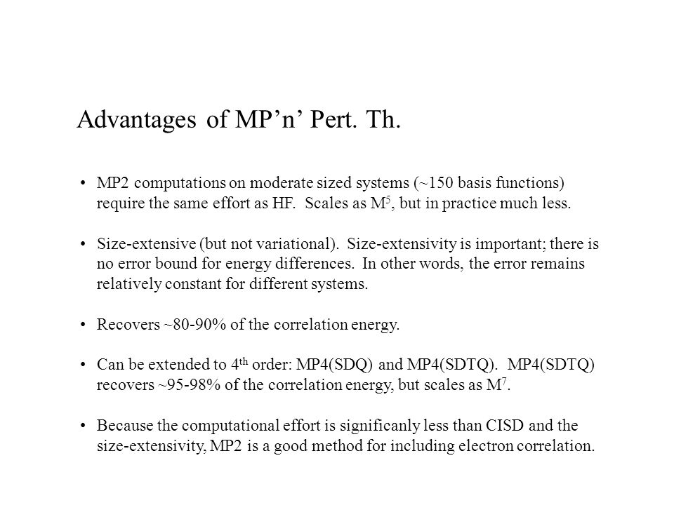 Advantages of MP'n' Pert. Th.